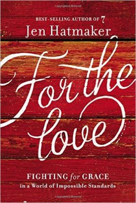 For The Love Jen Hatmaker
