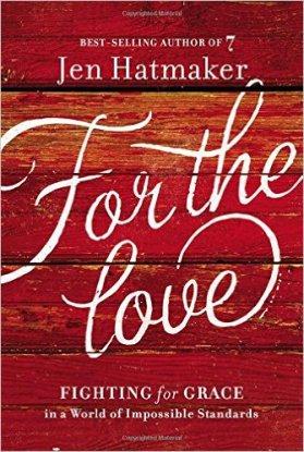 For The Love Jen Hatmaker